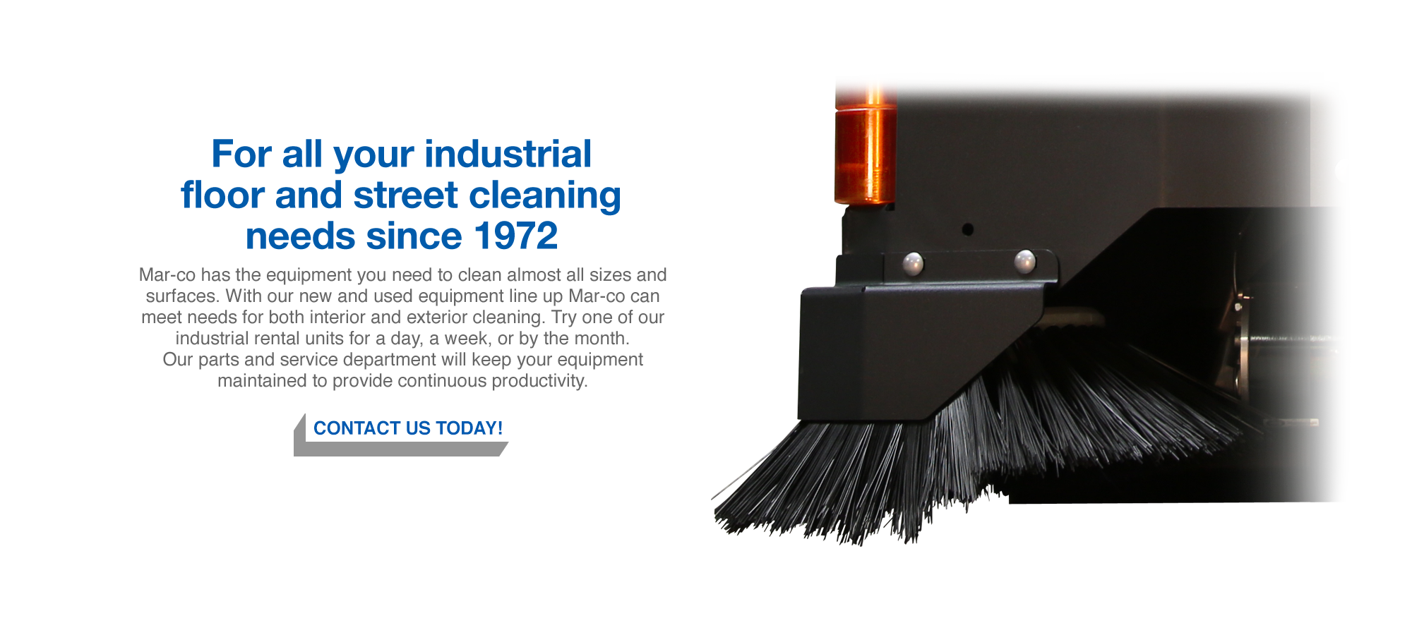 For all your industrial floor and street clenaing needs since 1972